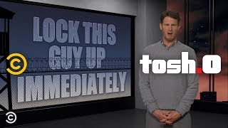 Lock This Guy Up Immediately - Pie Face - Tosh.0