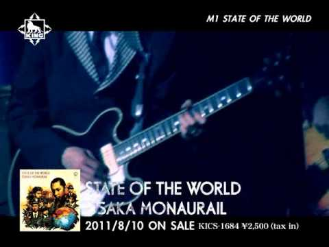 STATE OF THE WORLD/OSAKA MONAURAIL