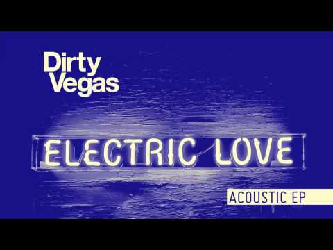 Dirty Vegas 'Little White Doves (Acoustic Version)'