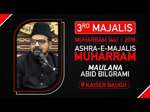 3rd MAJLIS | MAULANA ABID BILGRAMI | KESAR BAUG MUMBAI | 3rd Muharram | 1441 Hijri Sept.2019