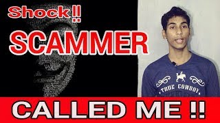 SHOCK || SCAMMER || HACKER Called Me || STAY SAFE ||Complete Detail in Hindi ? ||