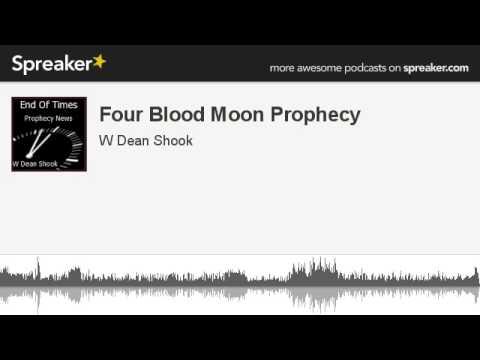 ... www spreaker user wdeanshook four blood moon prophecy the blood moons