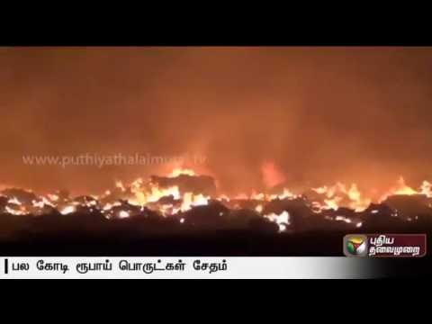 Fire accident in car seat manufacturing company at Kancheepuram