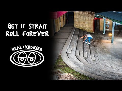 Get it Strait, Roll Forever