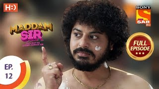 Maddam Sir - Ep 12 - Full Episode - 10th March 2020