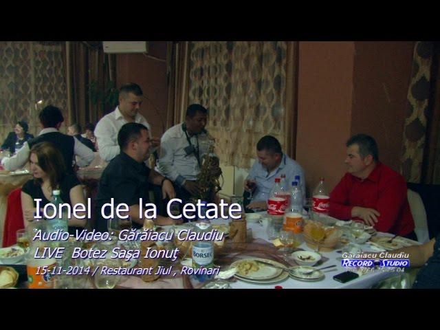 Ionel de la Cetate LIVE (DOINA) part.2 Botez Sasa Ionut 15-11-2014