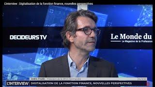 L'interview : Digitalisation de la fonction finance, nouvelles perspectives