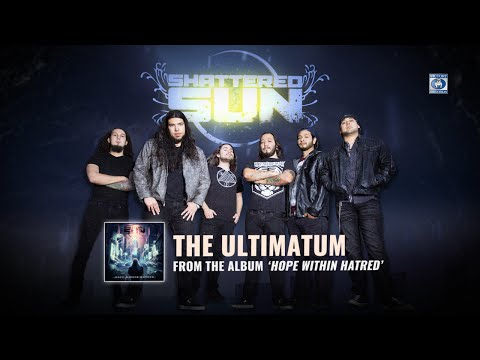 "Shattered Sun ""The Ultimatum"" (Lyric)"