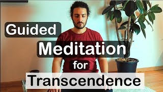 Guided Meditation for Transcendence