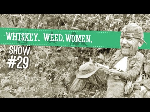 (#29) WHISKEY. WEED. WOMEN. with Steve Jessup (Fan Pics n Videos...