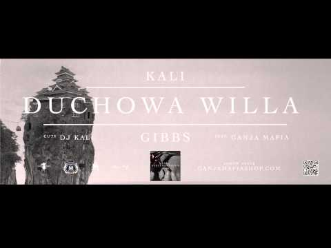10. Kali Gibbs - Duchowa Willa Feat. Ganja Mafia Cuty Dj Kali video
