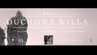 10. Kali Gibbs - Duchowa Willa feat. Ganja Mafia cuty Dj Kali