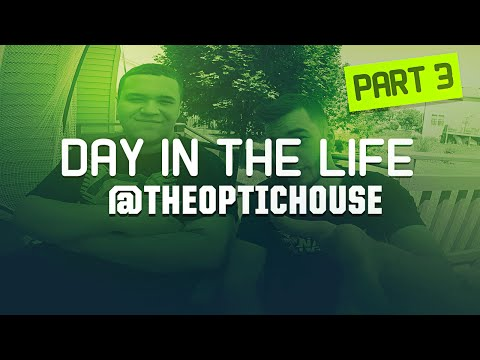 Day in the Life @TheOpTicHouse - Scumps Here! (Part 3)