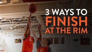 3 Ways to Finish at the Rim   Skills Training   PGC Basketball