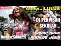 DJ PERPISAHAN SEKOLAH - DJ SANTAI TERBARU LAGI VIRAL !!!! 2018