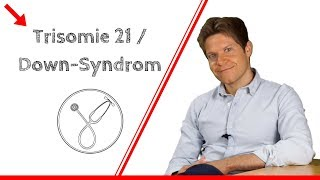 Was bedeutet Trisomie 21 / Down-Syndrom?