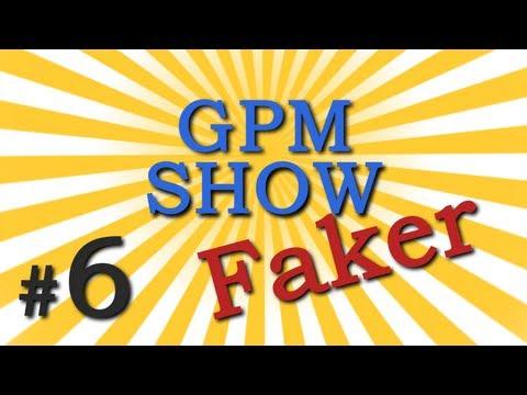 GPM Шоу #6: SLTV.Faker