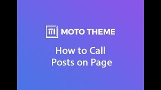 How to Call Posts on Page