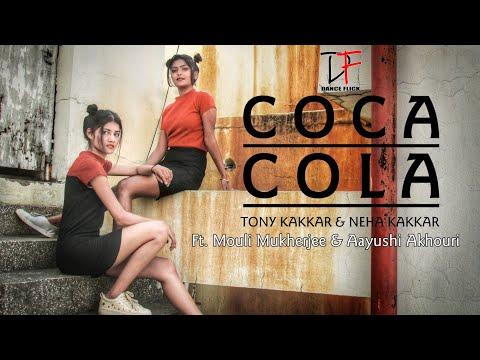 Coca Cola - Luka Chuppi   Tony Kakkar, Neha Kakkar And Young Desi   Dance Flick