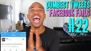 Dumbest Tweets and Facebook Fails of 2015 #22 | Alonzo Lerone