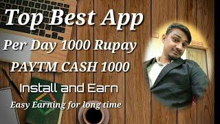 Best online earning app for android paytm cash 1000 per day/Make money app