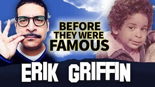 ERIK GRIFFIN   Before They Were Famous   Workaholics