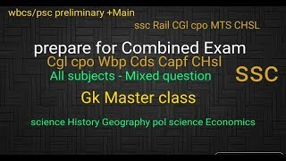 Gk Master class - 2# all Subjects #ssc cgl cpo si Wbp Chsl cds Capf wbcs( preliminary +main)