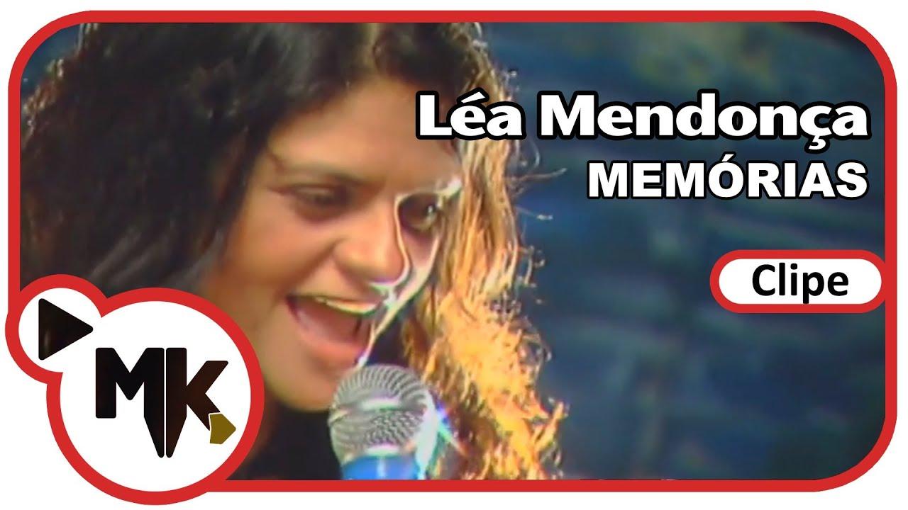L U00e9a Mendon U00e7a Mem U00f3rias Clipe Oficial MK Music YouTube