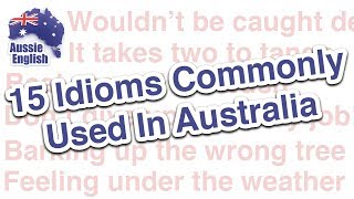 Live Lesson: 15 Idioms Commonly Used In Australia | Learn Australian English | Aussie English