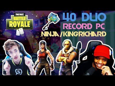 Ninja and KingRichard 🔥 40 Duo Record PC 🔥(Fortnite)