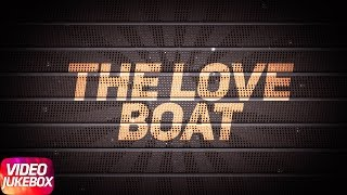 The Love Boat Mashup | Punjabi Mashup Song Collection | Speed Records