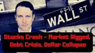Stock Market Crash and Economic Collapse News - How to Invest?