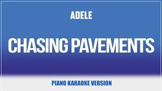 Chasing Pavements Piano Version Karaoke Adele