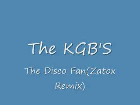 The KGB's - Disco Fan(Zatox Remix)