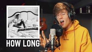 Download Lagu How Long - Charlie Puth | One Hour Song Challenge Gratis STAFABAND
