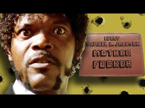 "Every Samuel L. Jackson ""Motherf*cker""...Ever"