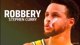 "Stephen Curry Mix ~ ""Robbery"" ᴴᴰ"