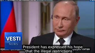 Putin's Message to China on Sanctions: Russia Must be Sovereign or She Will Not Exist at All