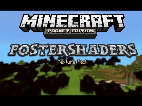 FosterShaders Texture Pack MCPE 0.9.1
