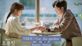 Download [vietsub + engsub] CAR, THE GARDEN | Tree | Chocolate OST Part 2 Mp3/Mp4