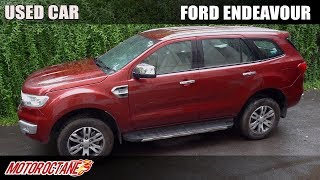 How to buy a used Ford Endeavour | Hindi | MotorOctane