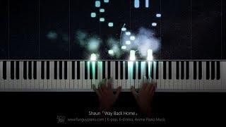 Shaun「Way Back Home」Piano Cover