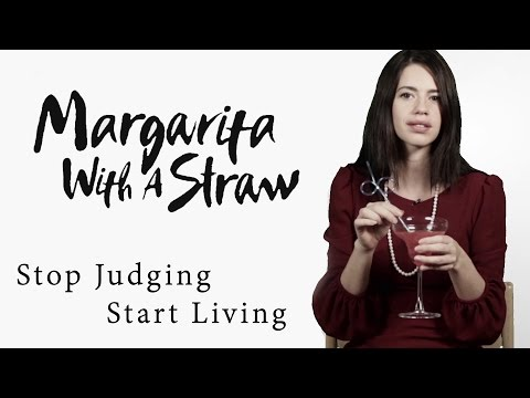 Stop Judging, Start Living | Margarita With A Straw | Kalki Koechlin