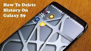How To Delete Browsing History On Galaxy S9 / S9 Plus - Fliptroniks.com