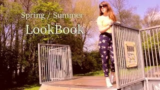Spring / Summer LookBook