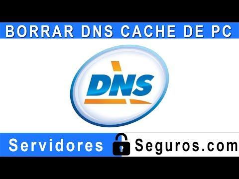 BORRAR DNS CACHE DE PC