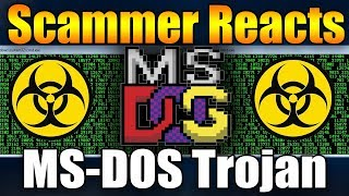 Scammer Reacts To MS-DOS Trojan Update | Tech Support Scammer Trolling