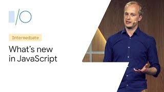 What's new in JavaScript (Google I/O '19)