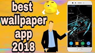 best live wallpaper app for android 2018