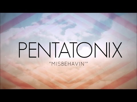 Pentatonix - Misbehavin